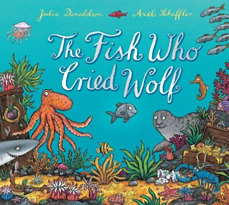 Julia Donaldson - The Fish Who Cried Wolf, Hardcover -