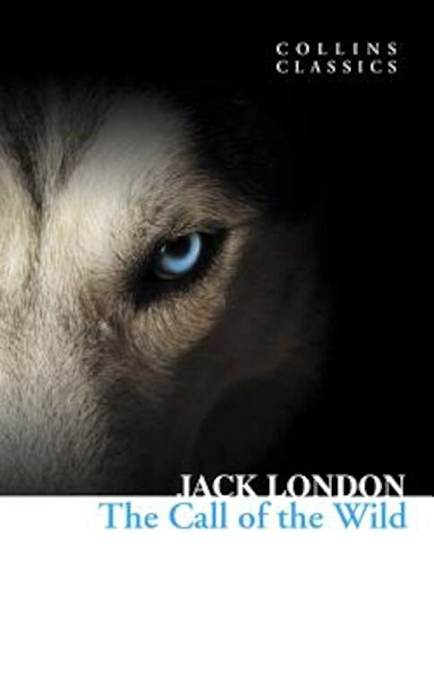 Jack London - The Call of the Wild (Collins Classics), Paperback -