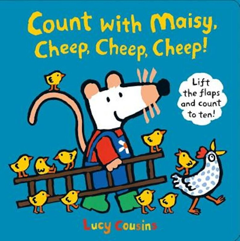 Lucy Cousins - Count with Maisy, Cheep, Cheep, Cheep!, Hardcover -