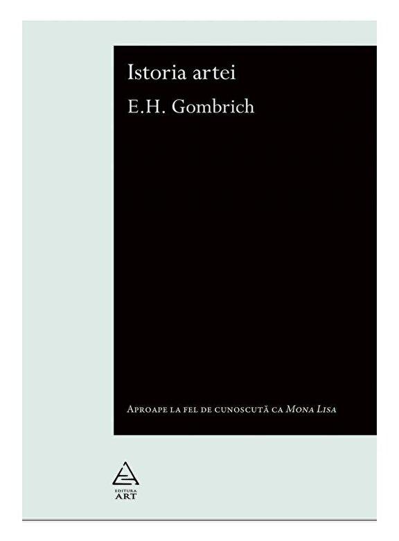 Ernst H. Gombrich - Istoria artei -