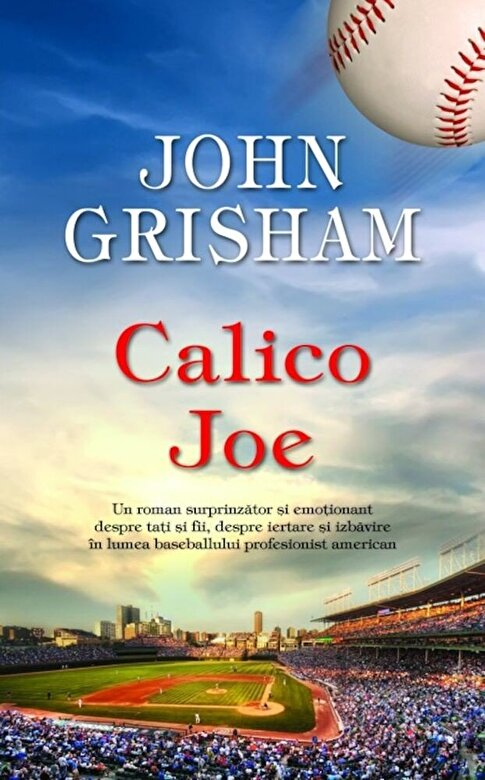 John Grisham - Calico Joe -