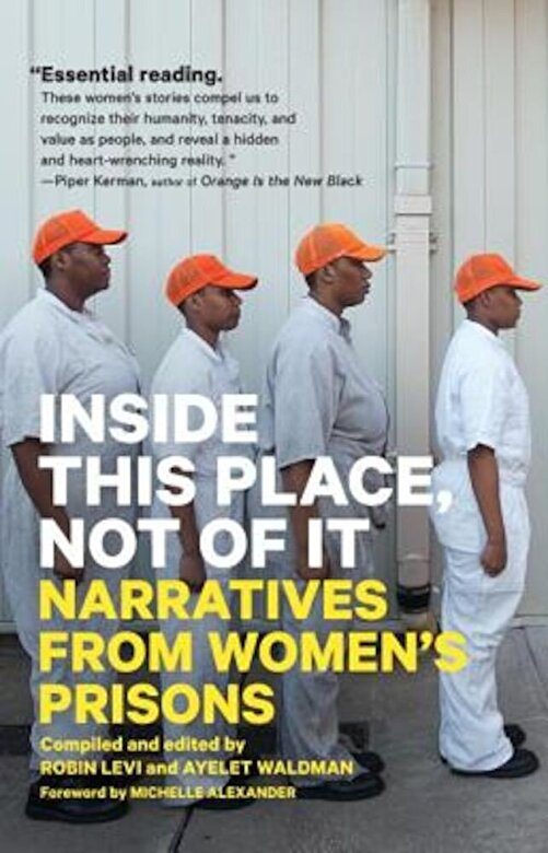 Ayelet Waldman - Inside This Place, Not of It: Narratives from Women's Prisons, Paperback -