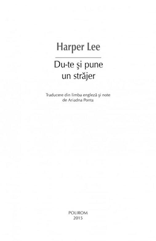 Harper Lee - Du-te si pune un strajer -