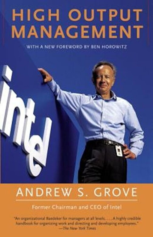Andrew S. Grove - High Output Management, Paperback -