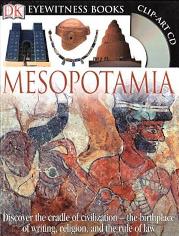 Philip Steele - DK Eyewitness Books: Mesopotamia [With Clip-Art CD], Hardcover -