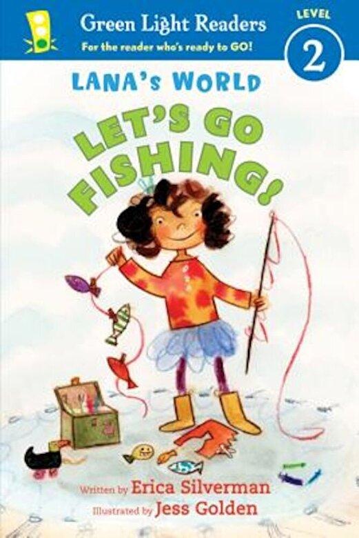 Erica Silverman - Lana's World: Let's Go Fishing!, Paperback -