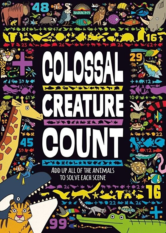 Daniel Limon - Colossal Creature Count: Add Up All of the Animals to Solve Each Scene, Paperback -