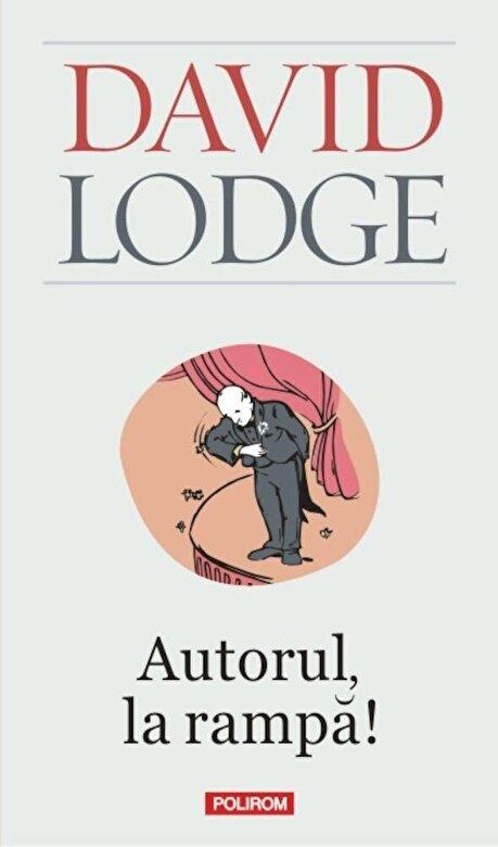 David Lodge - Autorul, la rampa! Editia 2011 -