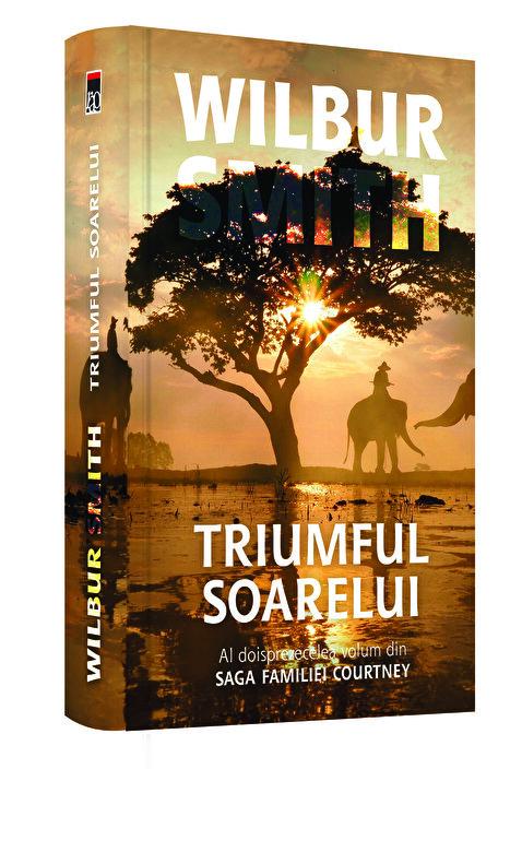 Wilbur Smith - Triumful soarelui (vol. 12 din saga familiei Courtney) -