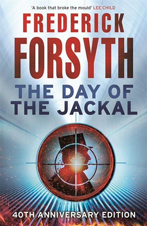 Frederick Forsyth - The Day of the Jackal -