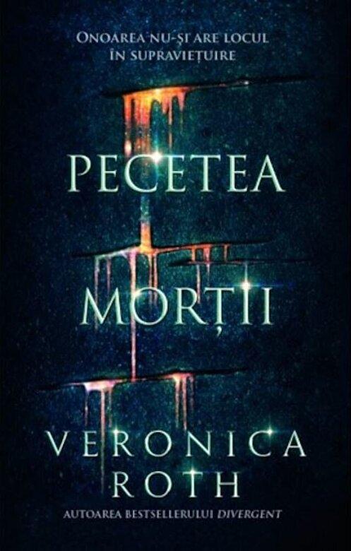 Veronica Roth - Pecetea mortii -