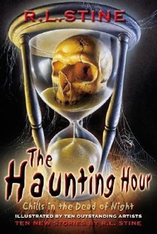 R. L. Stine - The Haunting Hour: Chills in the Dead of Night, Paperback -