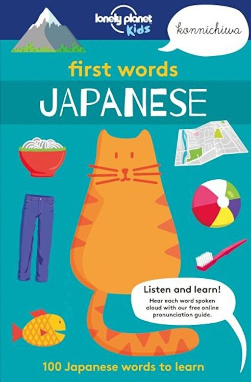 Lonely Planet - First Words: Japanese: 100 Japanese Words to Learn, Paperback -