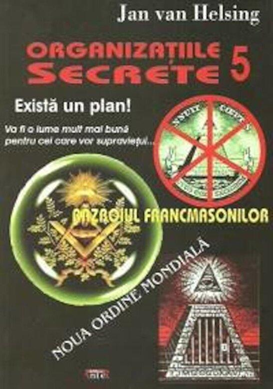 Jan Van Helsing - Organizatiile Secrete 5. Razboiul Francmasonilor. Noua ordine mondiala -
