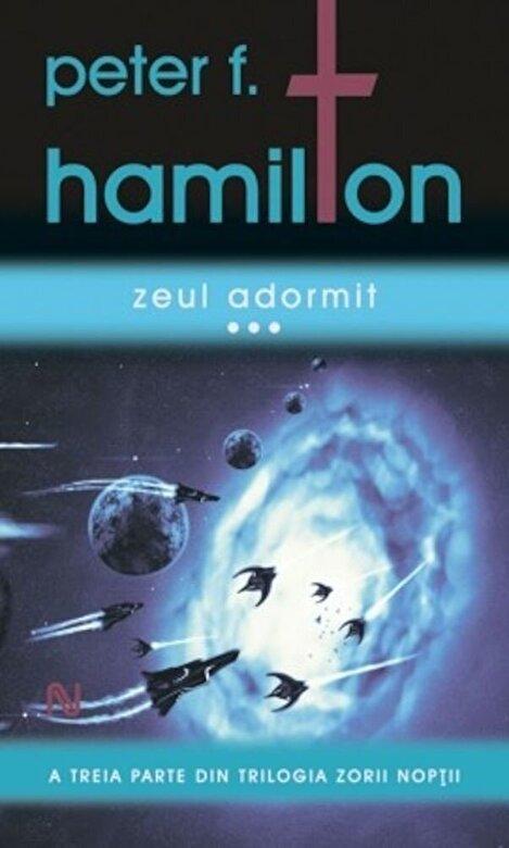 Peter F. Hamilton - Zeul adormit (3 volume) -