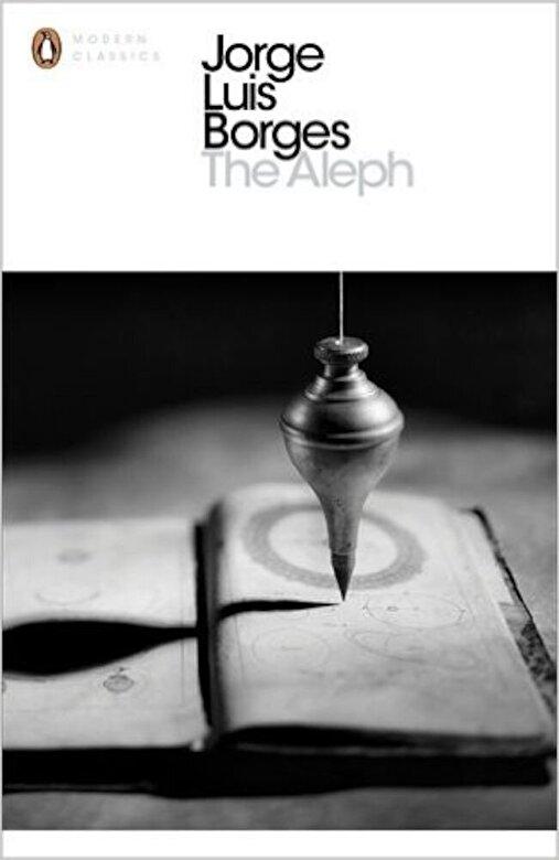 Jorge Luis Borges - The Aleph -