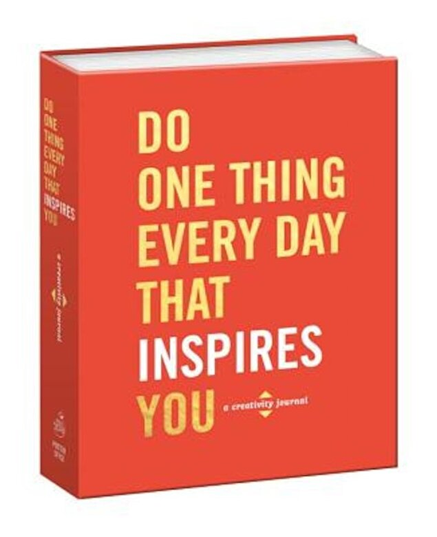 Robie Rogge - Do One Thing Every Day That Inspires You: A Creativity Journal, Hardcover -