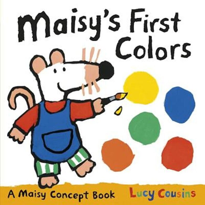 Lucy Cousins - Maisy's First Colors, Hardcover -