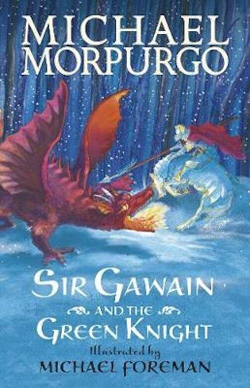 Michael Morpurgo - Sir Gawain and the Green Knight, Paperback -