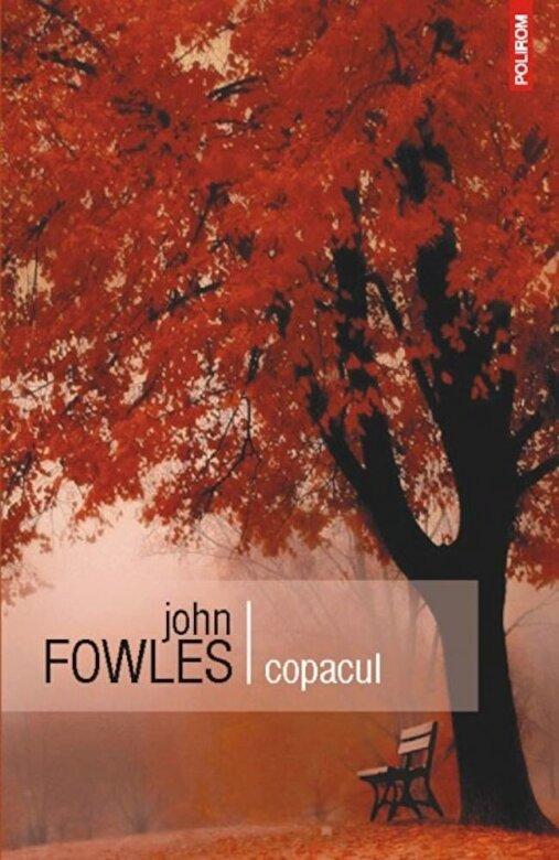 John Fowles - Copacul -