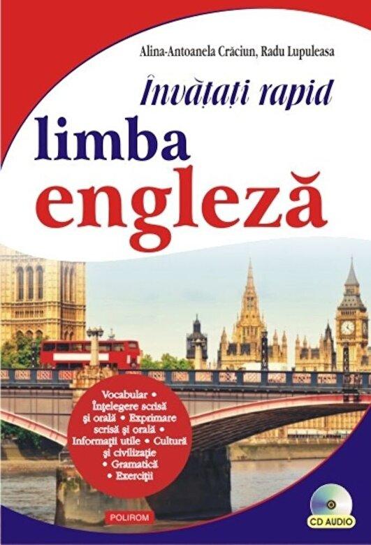 Radu Lupuleasa, Alina-Antoanela Craciun - Invatati rapid limba engleza (+CD) -