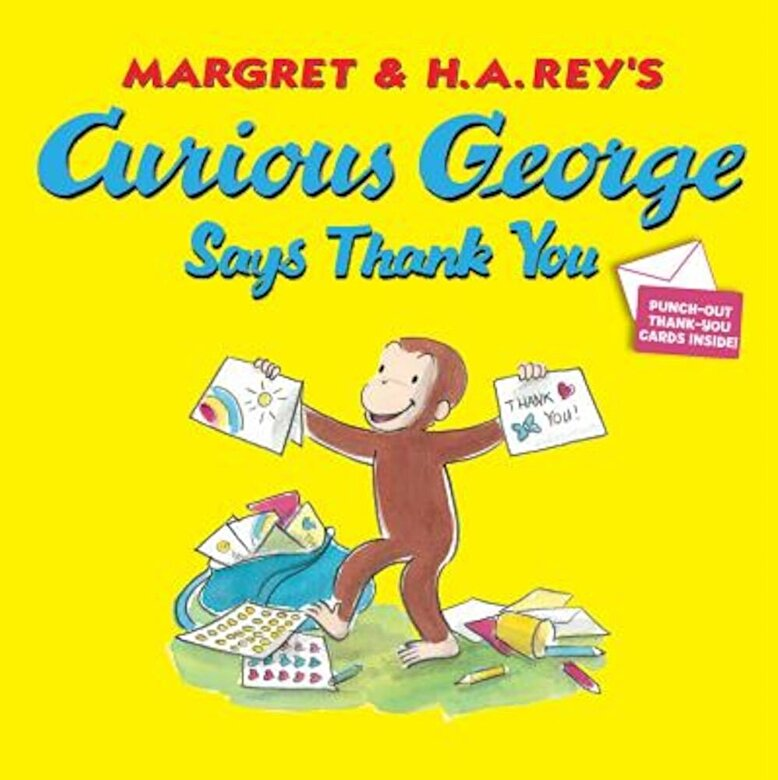 H. A. Rey - Curious George Says Thank You, Paperback -