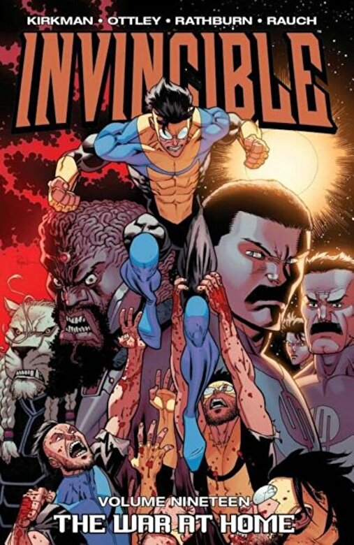 Robert Kirkman - Invincible Volume 19: The War at Home, Paperback -