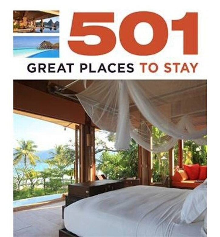 *** - 501 Great Places to Stay (501 Series) -