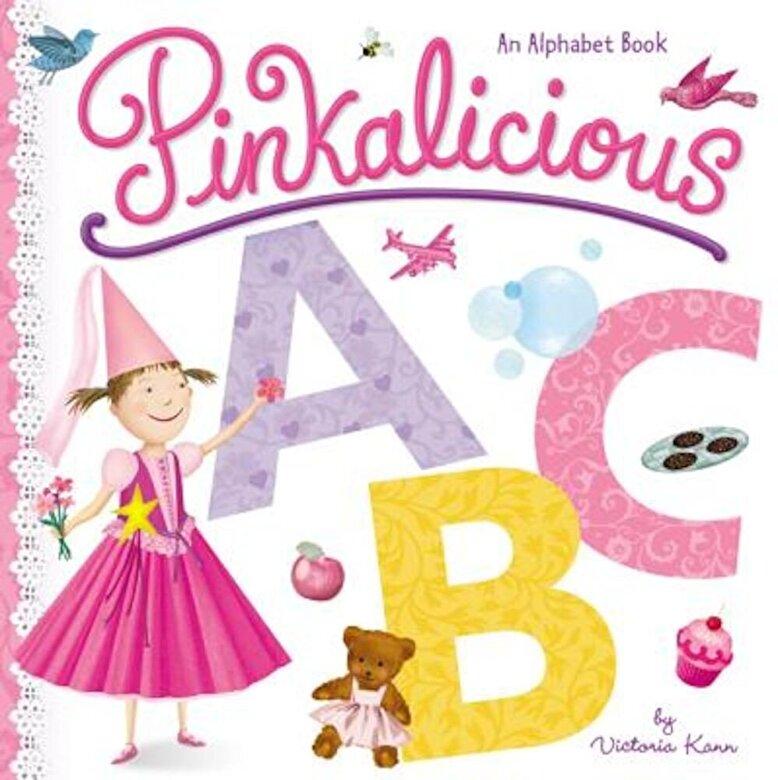 Victoria Kann - Pinkalicious ABC: An Alphabet Book, Hardcover -