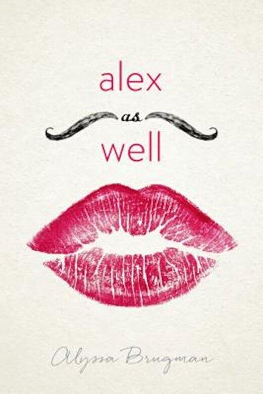 Alyssa Brugman - Alex as Well, Paperback -