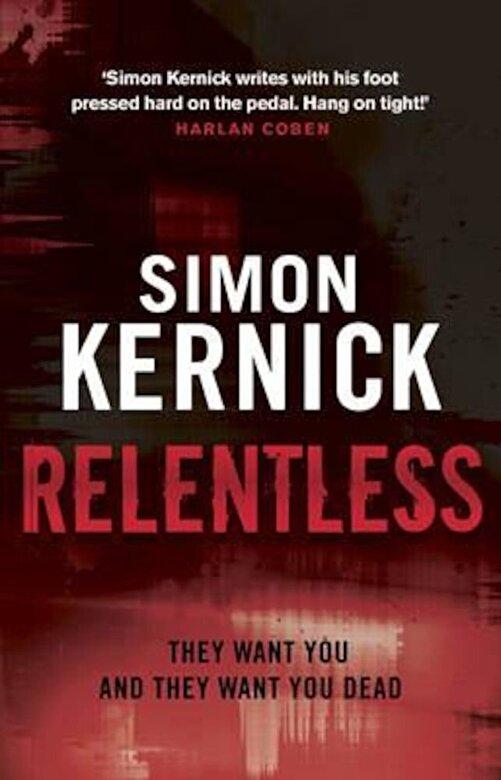 Simon Kernick - Relentless, Paperback -