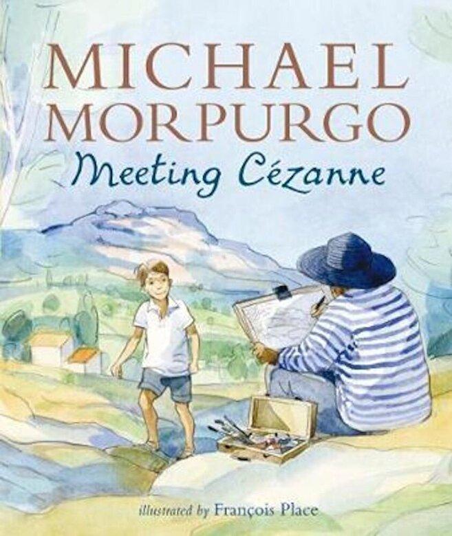 Michael Morpurgo - Meeting Cezanne, Paperback -