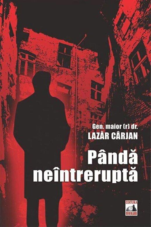 Lazar Carjan - Panda neintrerupta -