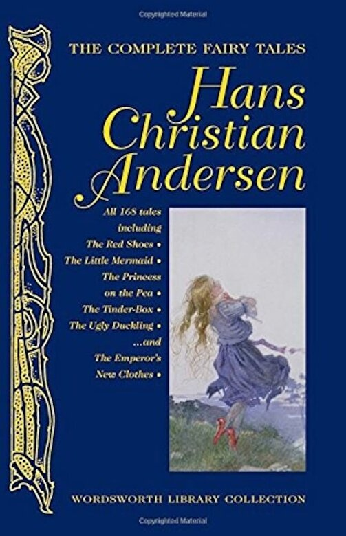 Hans Christian Andersen - The Complete Fairy Tales (Wordsworth Library Collection) -