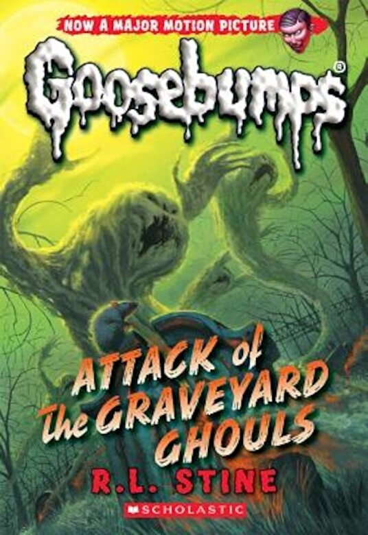 R. L. Stine - Attack of the Graveyard Ghouls (Classic Goosebumps #31), Paperback -