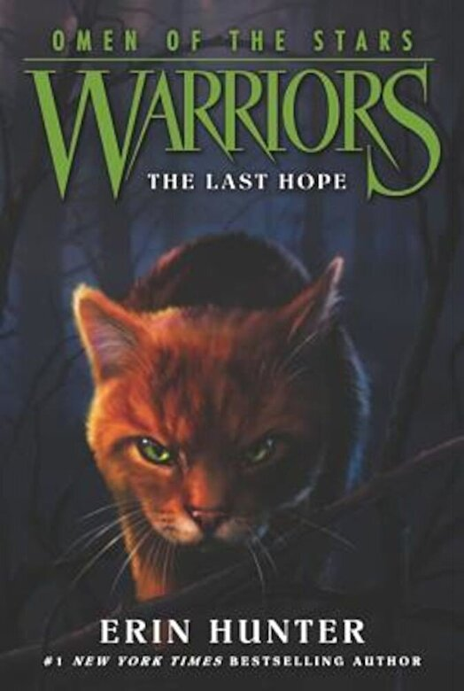 Erin Hunter - Warriors: Omen of the Stars #6: The Last Hope, Paperback -