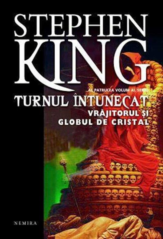 Stephen King - Vrajitorul si globul de cristal, Turnul intunecat, Vol. 4 -