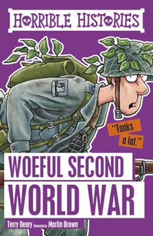 Terry Deary - Woeful Second World War, Paperback -