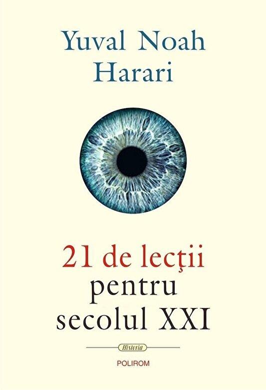 Yuval Noah Harari - 21 de lectii pentru secolul XXI -