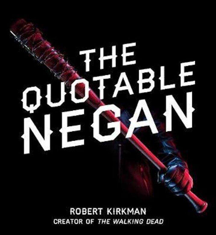 Robert Kirkman - Quotable Negan, Hardcover -