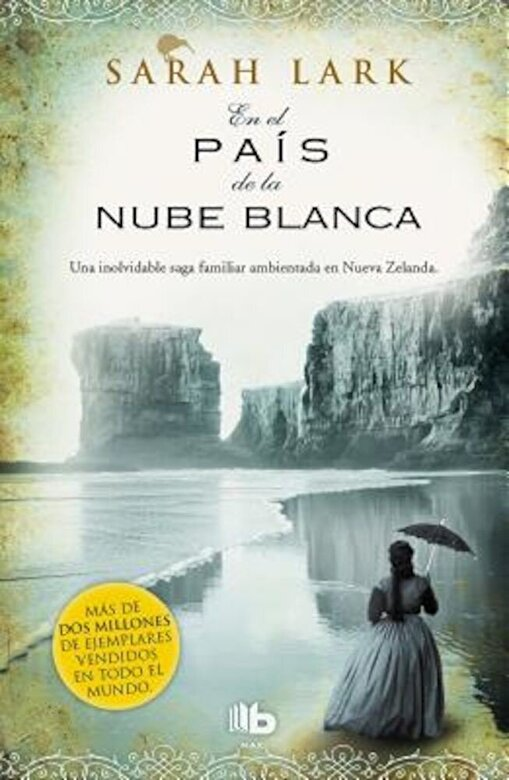 Sarah Lark - En El Pa?s de la Nube Blanca / In the Land of the Long White Cloud = In the Country of the White Cloud (Spanish), Paperback -