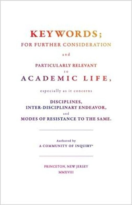 A. Community of Inquiry - Keywords;: For Further Consideration and Particularly Relevant to Academic Life, &c., Paperback -