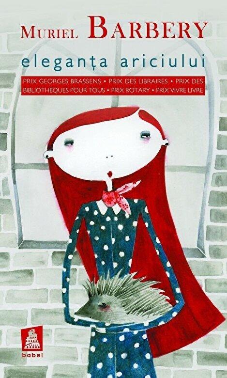 Muriel Barbery - Eleganta ariciului -