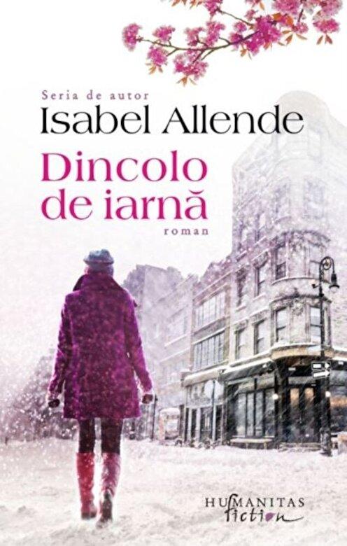 ISABEL ALLENDE - DINCOLO DE IARNA -