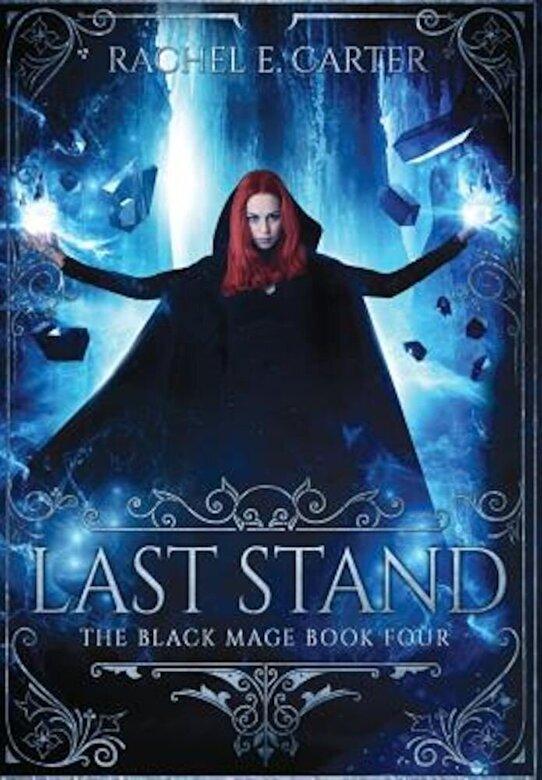 Rachel E. Carter - Last Stand, Hardcover -