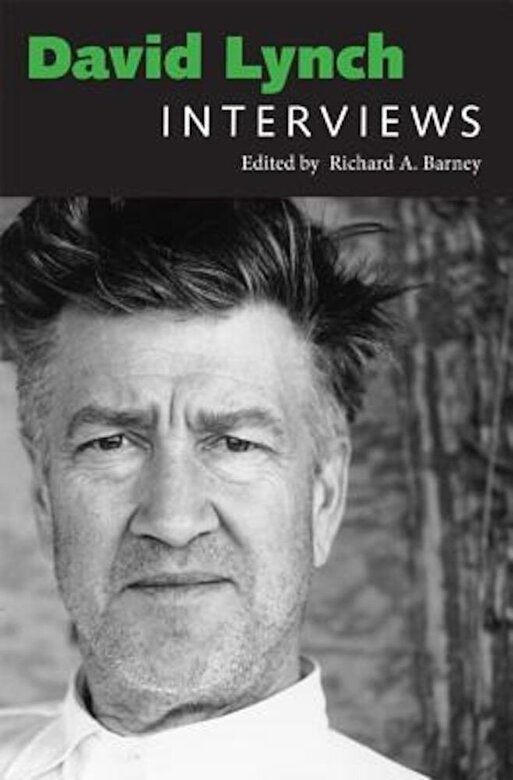 Richard a. Barney - David Lynch: Interviews, Paperback -
