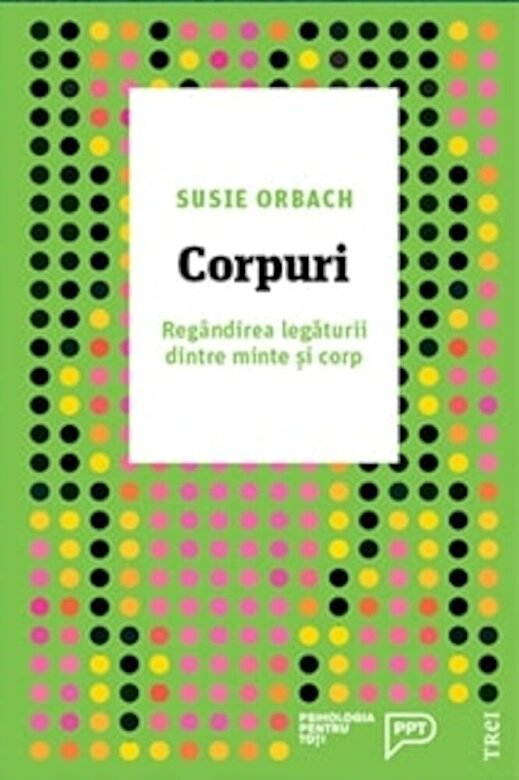 Susie Orbach - Corpuri -