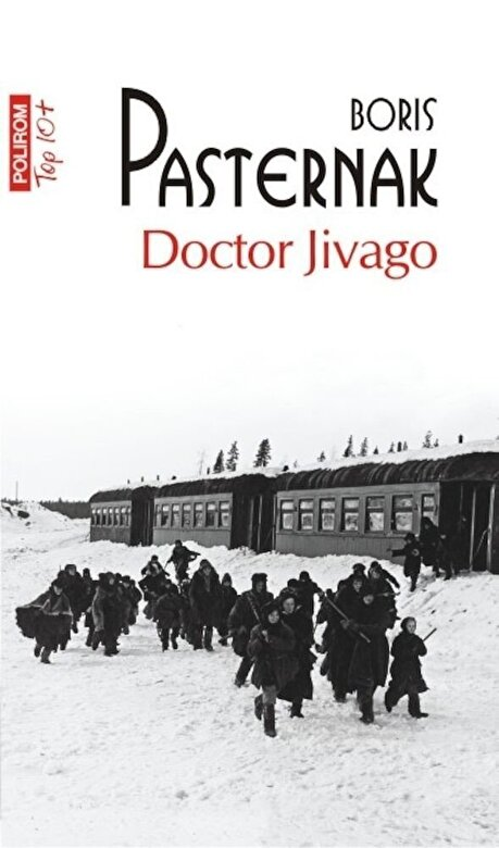 Boris Pasternak - Doctor Jivago (Top 10+) -