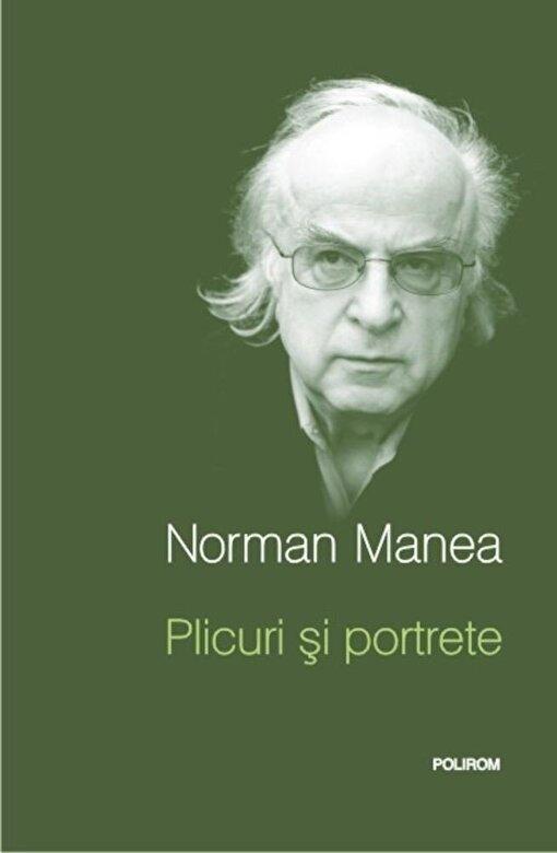 Norman Manea - Plicuri si portrete -