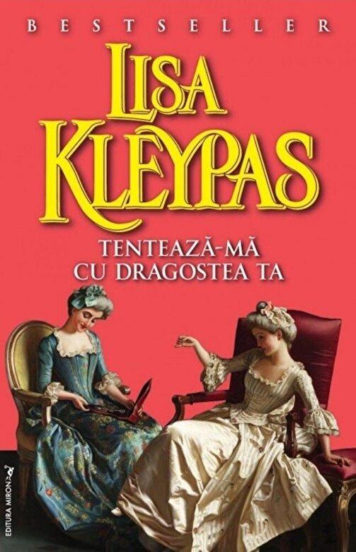 Lisa Kleypas - Tenteaza-ma cu dragostea ta -